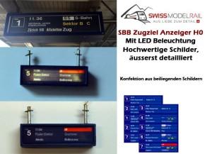Zugziel Anzeiger SBB (beleuchtet, LED) H0 mit Schildern